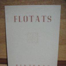Arte: INVITACION A LA PRIMERA EXPOSICION DEL PINTOR FLOTATS - GALERIAS ARGOS, BARCELONA DE 1946. Lote 50357314