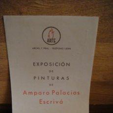Arte: EXPOSICION DE AMPARO PALACIOS ESCRIVA , - BARCELONA AÑO 1942. Lote 166892405