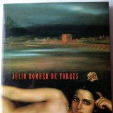 Arte: JULIO ROMERO DE TORRES. FUNDACIÓ CAIXA DE CATALUNYA. BARCELONA, 1996.. Lote 50688493