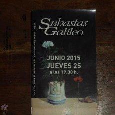 Arte: CATALOGO SUBASTAS GALILEO JUNIO 2015. 10,5 X 21 CM. 60 PÁGINAS.. Lote 50939981
