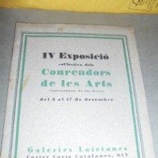 Arte: IV EXPOSICIÓ COL-LECTIVA DELS CONREADORS DE LES ARTS GALERIES LAIETANES BARCELONA MCMXXVI BARCELONA . Lote 51048842