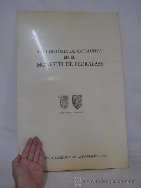 GIGANTE LIBRO DE LAMINAS DE MONASTERIO DE PEDRALBES DE CATALUNYA, ARTE Y HISTORIA. BIBLIOFILO (Arte - Catálogos)