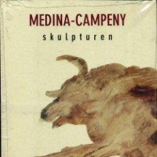 Arte: MEDINA CAMPENY : SKULPTUREN (ASOC. FEDERAL DE ARTISTAS, 1996) EN ALEMÁN. Lote 51545627