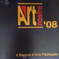Arte: CATÁLOGO ART NOSTRE '08. Lote 51747929