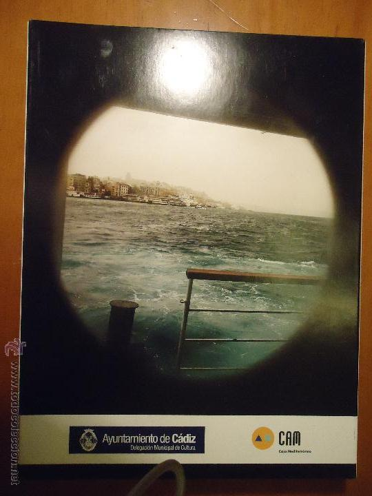Arte: catalogo fotografico La mirada del Mediterráneo de Álvaro Leiva El fotógrafo expone en Cádiz - Foto 4 - 52317113