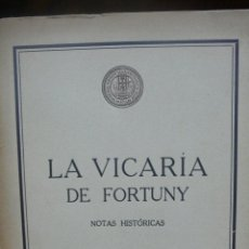 Arte: LA VICARIA DE FORTUNY. APELES MESTRES. 1927.. Lote 52361501