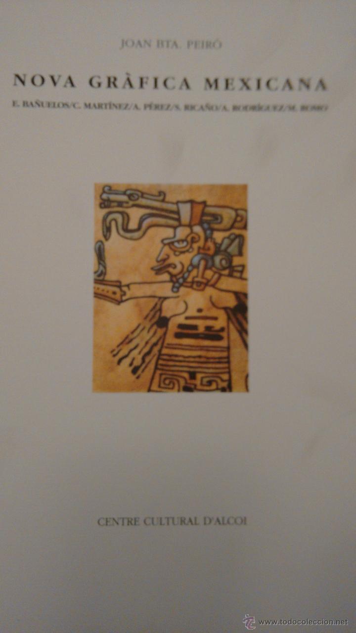 NOVA GRÀFICA MEXICANA. CENTRE CULTURA D´ALCOI (Arte - Catálogos)
