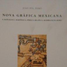 Arte: NOVA GRÀFICA MEXICANA. CENTRE CULTURA D´ALCOI. Lote 52458021