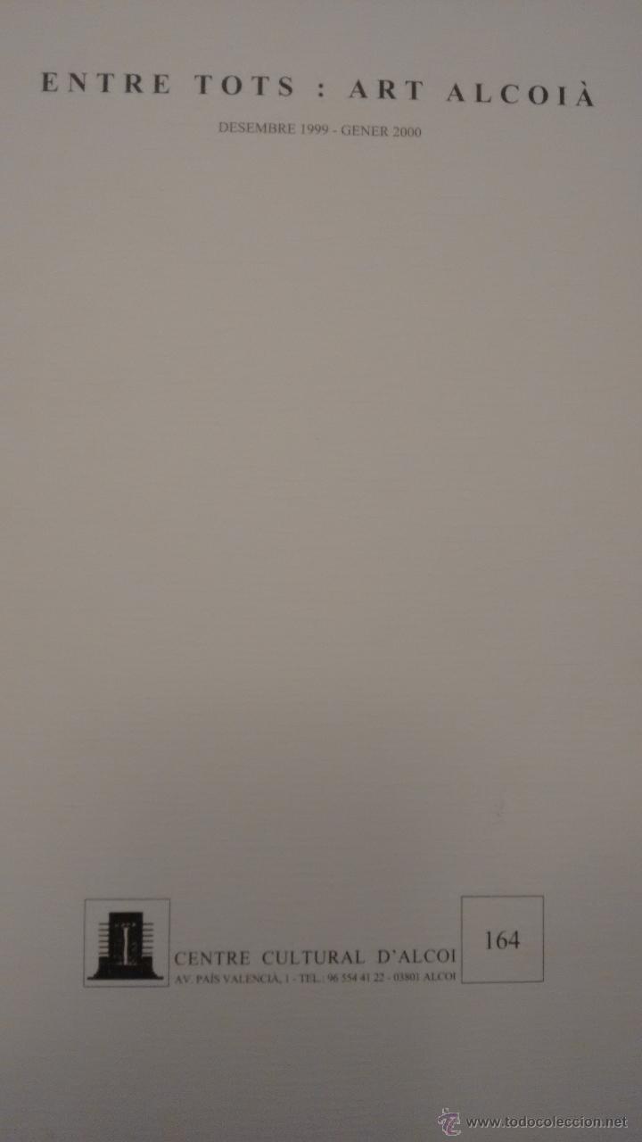 Arte: ENTRE TOTS. ART ALCOIÀ. CENTRE CULTURA D´ALCOI - Foto 2 - 52458752
