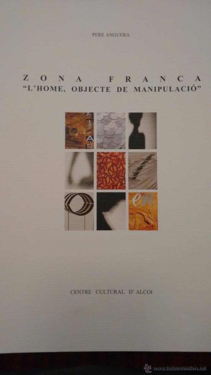 ZONA FRANCA. L´HOME, OBJECTE DE MANIPULACIÓ. CENTRE CULTURA D´ALCOI (Arte - Catálogos)