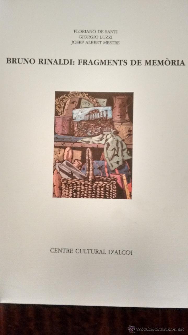 BRUNO RINALDI: FRAGMENTS DE MEMÒRIA. (Arte - Catálogos)
