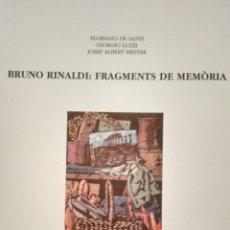 Arte: BRUNO RINALDI: FRAGMENTS DE MEMÒRIA.. Lote 52460089