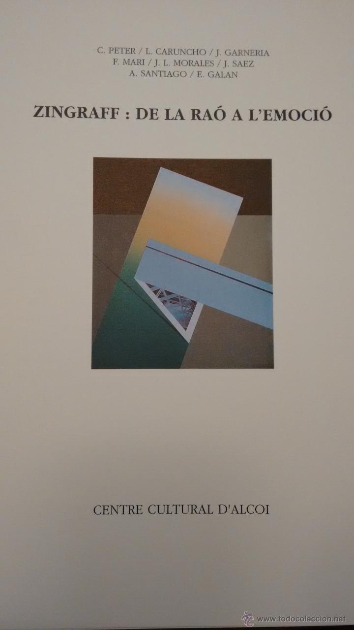 ZINGRAFF. DE LA RAÓ A L´EMOCIÓ. CENTRE CULTURAL D´ALCOI (Arte - Catálogos)