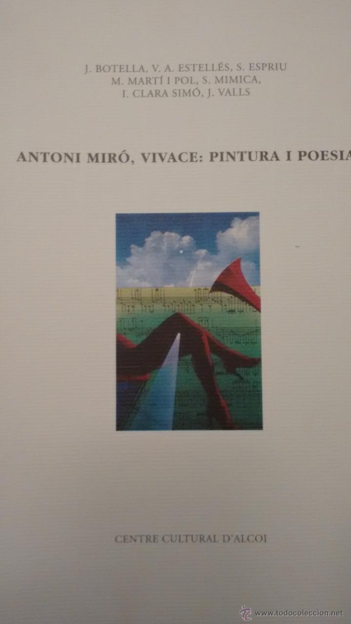 ANTONI MIRÓ: VIVACE, PINTURA I POESIA. CENTRE CULTURAL D´ALCOI (Arte - Catálogos)