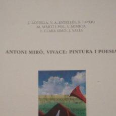 Arte: ANTONI MIRÓ: VIVACE, PINTURA I POESIA. CENTRE CULTURAL D´ALCOI. Lote 52468345