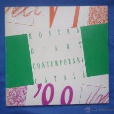 Arte: VI MOSTRA D' ART CONTEMPORANI CATALÁ 1988. 100 PP.. Lote 52540584