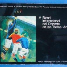 Arte: V BIENAL INTERNACIONAL DEL DEPORTE EN LAS BELLAS ARTES. BARCELONA OCTUBRE 1975. Lote 52554675