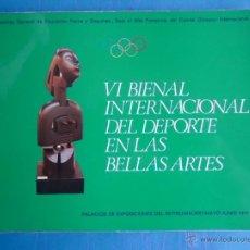 Arte: VI BIENAL INTERNACIONAL DEL DEPORTE EN LA BELLAS ARTES. MADRID 1977. 167 PP. Lote 52554905