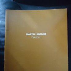 Arte: MARTÍN LEDESMA (BARCELONA 1957) GALERIA SAFIA 1994. Lote 52578861
