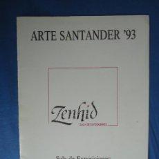 Arte: ZENHID SALA DE EXPOSICIONES EN ARTE SANTANDER 1993. Lote 52600630