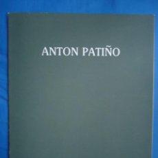 Arte: ANTON PATIÑO.- 34 PP. Lote 52673829