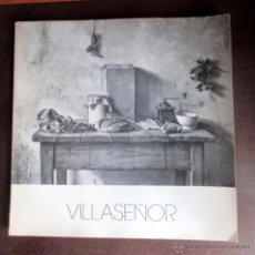 Arte: 'VILLASEÑOR'. CATÁLOGO EXPOSICIÓN GALERÍA KREISLER DOS. 1977. Lote 52745949