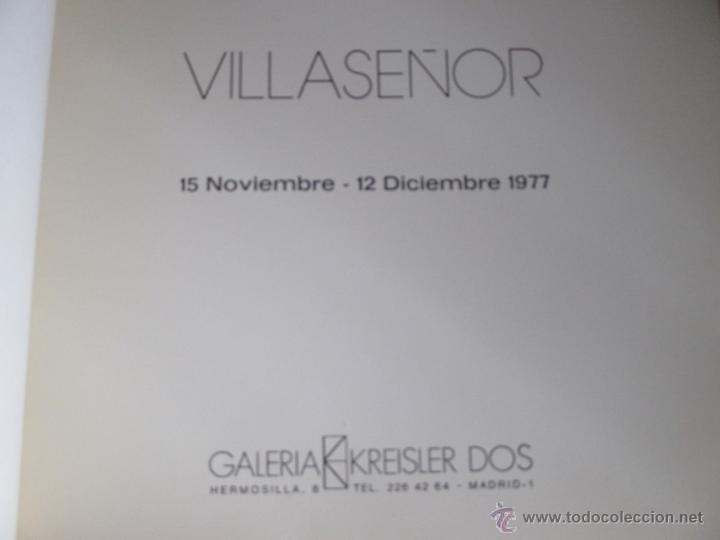 Arte: VILLASEÑOR. CATÁLOGO EXPOSICIÓN GALERÍA KREISLER DOS. 1977 - Foto 3 - 52745949