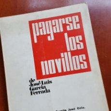 Arte: FOTOLIBRO - PAGARSE LOS NOVILLOS - JOSE LUIS GARCIA FERRADA - 1968 - FIRMADO Y DEDICADO - BURRIANA. Lote 52782592