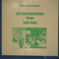 Arte: RICARDO BERNARDO 1897-1940. Lote 52804490
