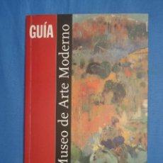 Arte: MUSEO DE ARTE MODERNO DE CATALUÑA. GUIA. Lote 52840446