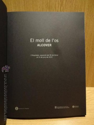 Arte: EL MOLL DE L'OS. ALCOVER. HOSPITALET DE LLOBREGAT - 2015. CATALOGO EXPOSICIÓN / NUEVO. - Foto 2 - 52986432