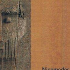 Arte: NICOMEDES ESCULTURAS 1956 - 2006 FUNDACIÓN DE APAREJADORES. Lote 53003380