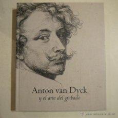 Arte: ANTON VAN DYCK Y EL ARTE DEL GRABADO - FUNDACIÓN CARLOS AMBERES - 2003. Lote 122623838