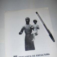 Arte: VIII CERTAMEN DE ESCULTURA JACINTO HIGUERAS, SANTISTEBAN DEL PUERTO, JAEN 1982.. Lote 53261286
