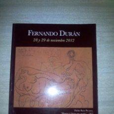 Arte: CATÁLOGO SUBASTA 379 FERNANDO DURAN NOVIEMBRE 2012. Lote 53456871