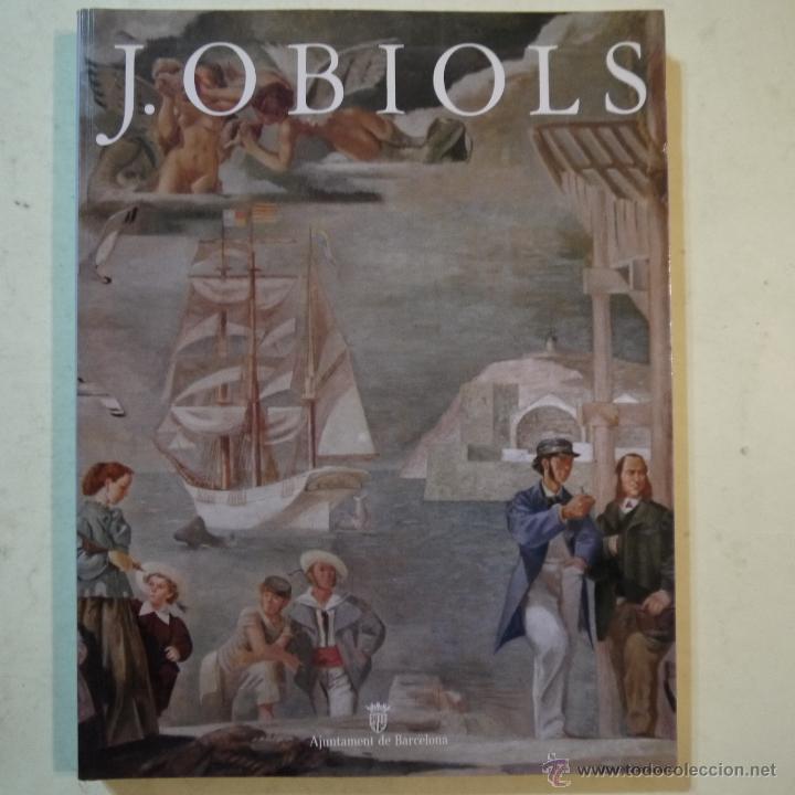JOSEP OBIOLS - AJUNTAMENT DE BARCELONA - 1990 (Arte - Catálogos)