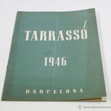 Arte: TARRASSÓ, 1946. BARCELONA. 16X23XM. 6 PAG. GALERIAS AUGSTA. Lote 53778549