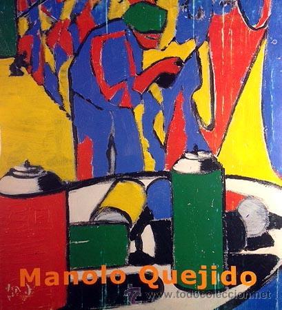 CATÁLOGO. MANOLO QUEJIDO. ´FICTURAS´. TEXTO ISIDRO HERRERA. OBRAS EN COLOR. (Arte - Catálogos)