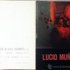 Arte: LUCIO MUÑOZ. GALERIA JUANA MORDÓ. MADRID. 1970. (TEXTO DE CASTILLA DEL PINO). Lote 54151674