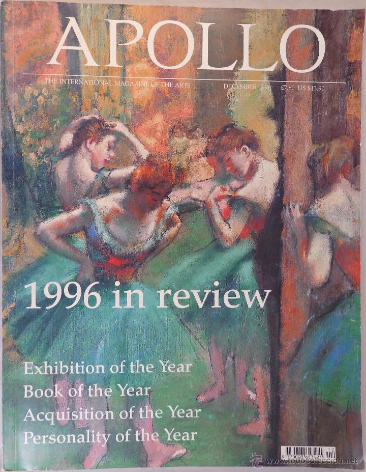 REVISTA APOLLO. THE INTERNATIONAL MAGAZINE OF THE ARTS. DECEMBER 1996 (Arte - Catálogos)