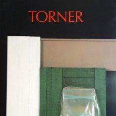 Arte: TORNER. RETROSPECTIVA 1949-1991. MN REINA SOFÍA 1991. Lote 54213524