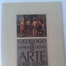 Arte: ANTIGUO CATALOGO DE REPRODUCCIONES DE ARTE SOBRE LIENZO Y PAPEL. Lote 54299645