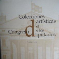 Arte: COLECCIÓNES ARTISTICAS DEL CONGRESO DE LOS DIPUTADOS. CATALOGO. Lote 54474741
