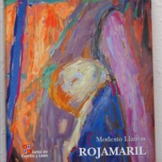 Arte: MODESTO LLAMAS, ROJAMARIL, JUNTA DE CASTILLA Y LEÓN, 1999. Lote 54581085