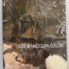 Arte: JOSÉ MARÍA MEZQUITA GULLÓN, 1996. Lote 54594348