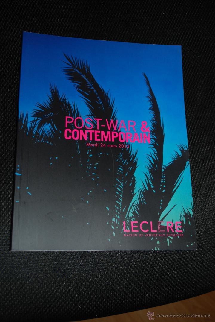 CATÁLOGO SUBASTAS LECLERE (MARSELLA) 24 MARZO 2015. POST-WAR & CONTEMPORAIN (Arte - Catálogos)