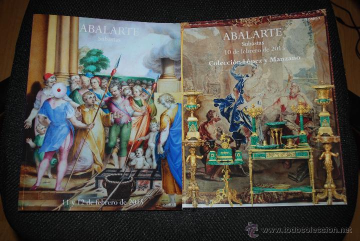 CATÁLOGO SUBASTAS ABALARTE. 2 TOMOS. 10-12 FEBRERO 2015. COL. LÓPEZ Y MANZANO (Arte - Catálogos)