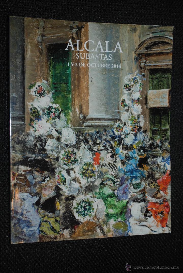 CATÁLOGO ALCALÁ SUBASTAS 1 Y 2 OCTUBRE 2014 (Arte - Catálogos)