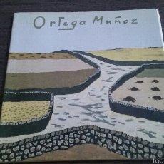 Arte: CATÁLOGO EXPOSICIÓN ANTOLÓGICA ORTEGA MUÑOZ (1918-1980) IBERCAJA. Lote 54986530
