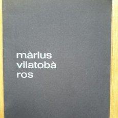 Arte: CATÀLEG DE L'EXPOSICIÓ ANTOLÒGICA DE MÀRIUS VILATOBÀ. SABADELL, 1970. ACADÈMIA DE BELLES ARTS. Lote 55041155